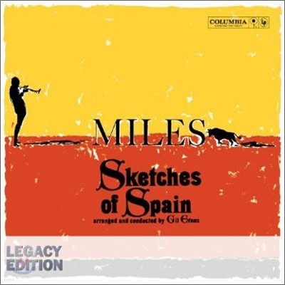 Miles Davis - Sketches Of Spain (Legacy Edition)