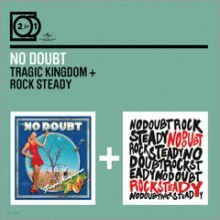 No Doubt - Tragic Kingdom / Rock Steady (2 For 1)