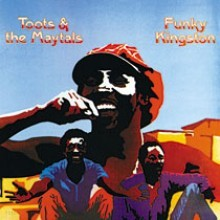 Toots & the Maytals - Funky Kingston (Back To Black - 60th Vinyl Anniversary)