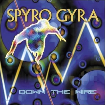 Spyro Gyra - Down The Wire