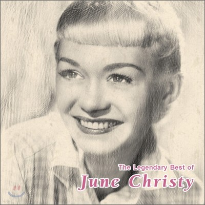 June Christy - The Legendary Best Of June Christy