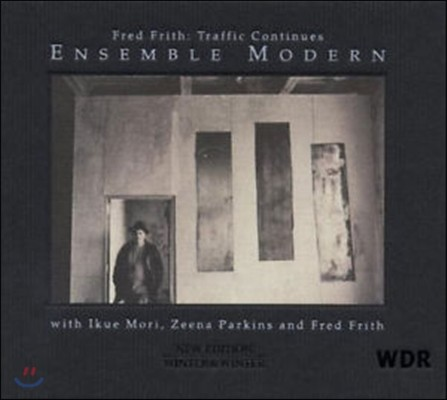 Fred Frith & Ensemble Moderne - Traffic Continues
