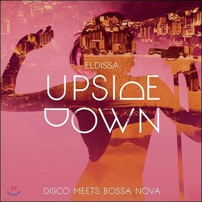 Eldissa (엘디사) - Upside Down: Disco Meets Bossa Nova (업사이드 다운: 보사노바를 만난 디스코)