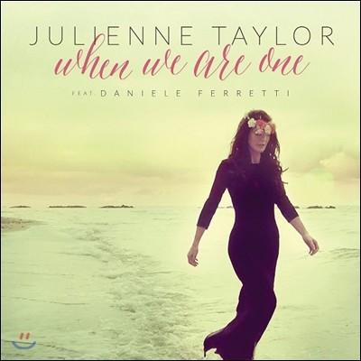 Julienne Taylor (줄리안 테일러) - When We Are One (우리가 하나였을 때)