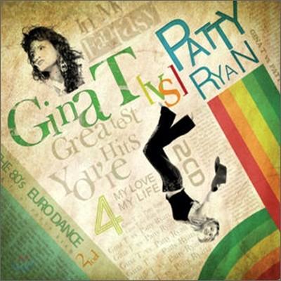 Gina T vs Patty Ryan - Greatest Hits