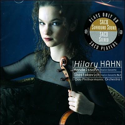 멘델스존 / 쇼스타코비치 : 바이올린 협주곡 - 힐러리 한 (SACD 전용)