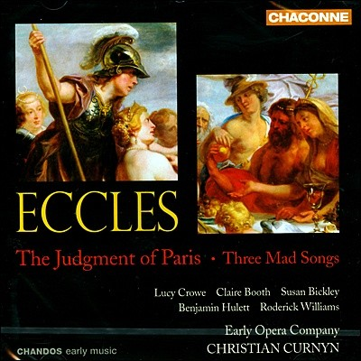 Christian Curnyn 존 에클스: 파리의 심판 (John Eccles: The Judgment of Paris & Three Mad Songs)