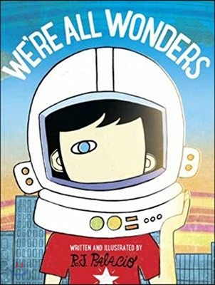 We're All Wonders '원더' 시리즈 네번째 책