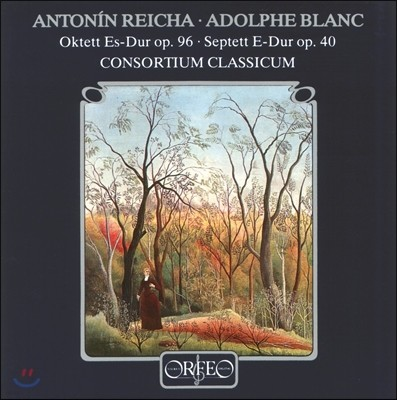 Consortium Classicum 안토닌 라이하: 관악 팔중주 / 아돌프 블랑: 관악 칠중주 (Antonin Reicha: Octet Op.96 / Adolphe Blanc: Septet Op.40) 콘소르티움 클라시쿰