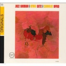 Stan Getz & Charlie Byrd - Jazz Samba (Originals)
