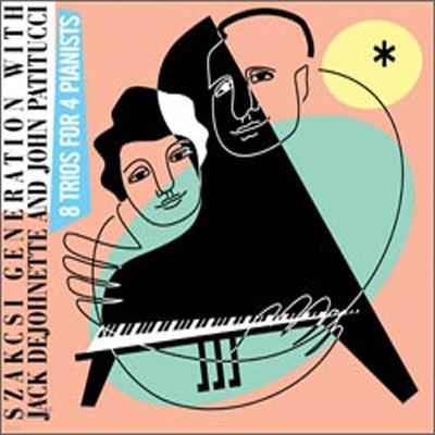 Szakcsi Generation With Jack Dejohnette And John Pattitucci - 8 Trios For 4 Pianist