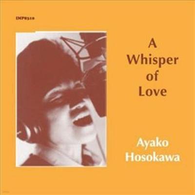Ayako Hosokawa - Whisper Of Love (Digipack)