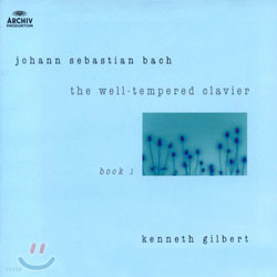 Bach : The Well-Tempered Clavier Ⅰ : Kenneth Gilbert