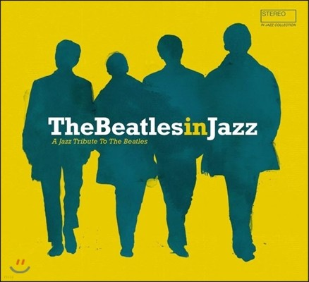 The Beatles In Jazz: A Jazz Tribute to the Beatles (비틀즈 인 재즈) [LP]