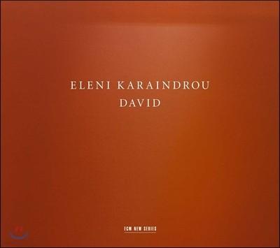 엘레니 카라인드루: 칸타타 '다비드' (Eleni Karaindrou: David)