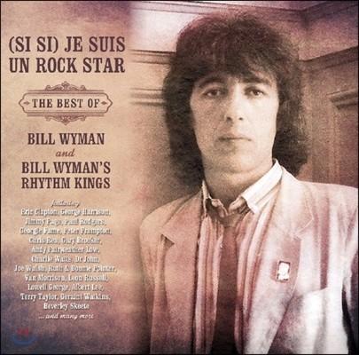 Bill Wyman & Bill Wyman's Rhythm Kings (빌 와이먼 & 리듬 킹스) - (Si Si) Je Suis Un Rock Star: The Best Of [Deluxe Edition]