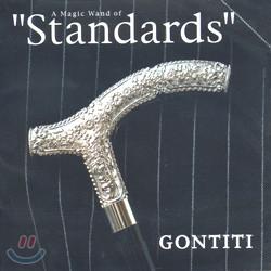 Gontiti - A Magic Wand Of 'Standards'