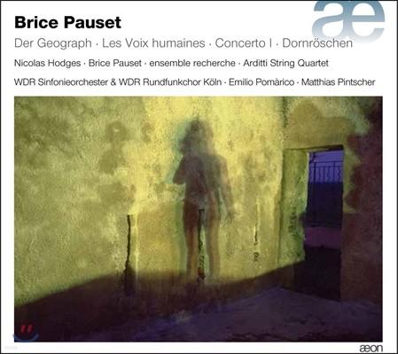 Matthias Pintscher 브리스 포세: 교향곡 4번 '게오그라프' 외 (Brice Pauset: Der Geograph, Les Voix Humaines, Concerto, Dornroschen) 쾰른 WDR 심포니 오케스트라와 합창단, 마티아스 핀쳐