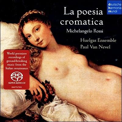 La poesia cromatica - 폴 반 네블, 후엘가스 안상블 (SACD)