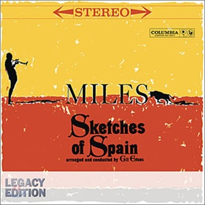 Miles Davis - Sketches Of Spain (50th Anniversary Legacy Edition)