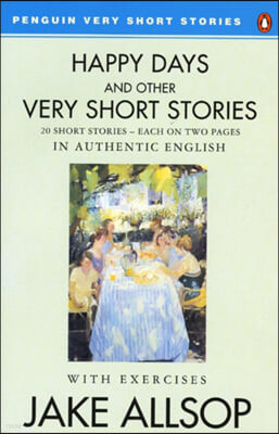 Happy Days and Other Very Short Stories