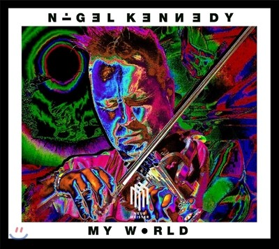 Nigel Kennedy / Oxford Philharmonic 나이젤 케네디: 나의 세계 (My World)
