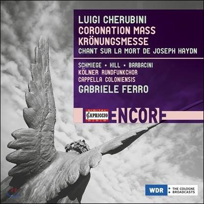 Gabriele Ferro 케루비니: 샤를 10세 대관식 미사, 하이든의 죽음에 바치는 찬가 (Luigi Cherubini: Coronation Mass for Charles X., Chant sur la Mort de Joseph Haydn) 가브리엘레 페로