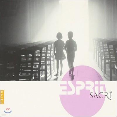 에스피릿 사크레 (Esprit Sacre)