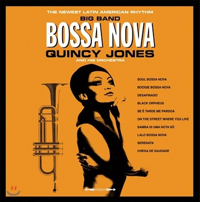 Quincy Jones and His Orchestra (퀸시 존스 앤 히즈 오케스트라) - Big Band Bossa Nova [LP]