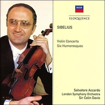 Salvatore Accardo / Colin Davis 시벨리우스: 바이올린 협주곡, 여섯 개의 위모레스크 (Sibelius: Violin Concerto Op.47, Six Humoresques) 살바토레 아카르도, 콜린 데이비스, 런던 심포니
