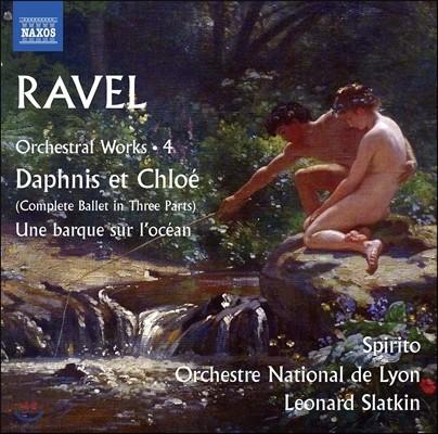 Leonard Slatkin 라벨: 관현악 작품 4집 - 다프니스와 클로에 발레 전곡, 바다 위의 작은 배 [관현악 편곡 버전] (Ravel: Daphnis et Chloe, Une Barque sur l'Ocean) 레너트 슬래트킨