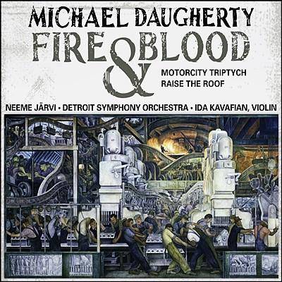 Neeme Jarvi 도허티: 바이올린 협주곡 '불과 피', 모터시티 삼부작, 지붕을 올려라 (Michael Daugherty: Fire and Blood)