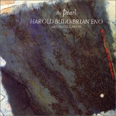 Harold Budd & Brian Eno - Pearl