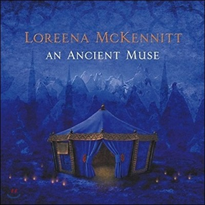 Loreena Mckennitt (로리나 맥케니트) - An Ancient Muse