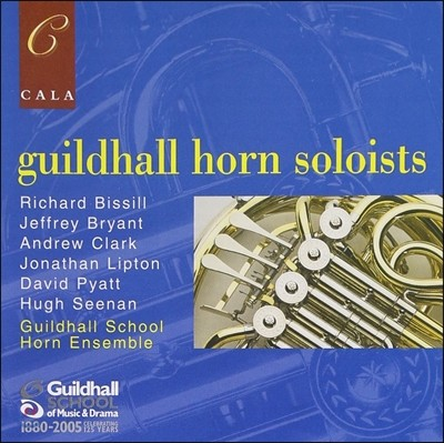 Guildhall School Horn Ensemble 길드홀 스쿨 호른 앙상블 - 호른 실내악 모음집 (Guildhall Horn Soloists)