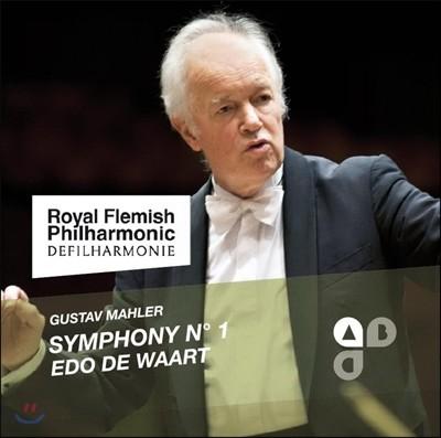 Edo de Waart 말러: 교향곡 1번 '거인' (Mahler: Symphony No.1 'Titan') 에도 데 바르트, 로열 플레미시 필하모닉
