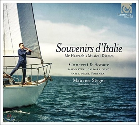 Maurice Steger 이탈리아의 추억 - 모리스 슈테거의 플루트 연주집: 협주곡, 소나타, 칸타타, 신포니아, 샤콘느와 토카타 (Souvenirs d'Italie - Mr. Harrach's Musical Diaries)