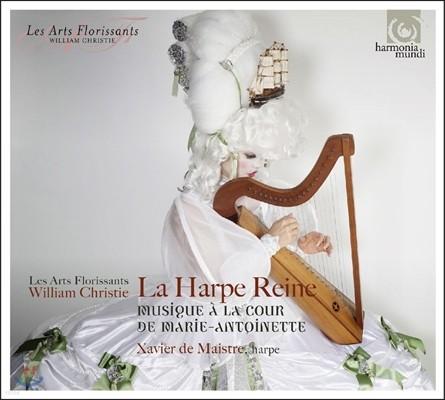 Xavier de Maistre 왕비의 하프 - 마리 앙투아네트 왕정의 음악 (La Harpe Reine - Musique a la Cour de Marie-Antoinette) 자비에 드 매스트르, 윌리엄 크리스티, 레 자르 플로리상