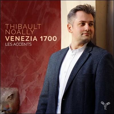 Thibault Noally 베니스 1700 [베네치아 1700] (Venezia 1700) 티보 노알리, 레 작상