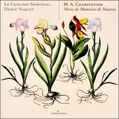 Herve Niquet 샤르팡티에 : 모로이경을 위한 미사 (Charpentier : Messe De Monsieur De Mauroy)