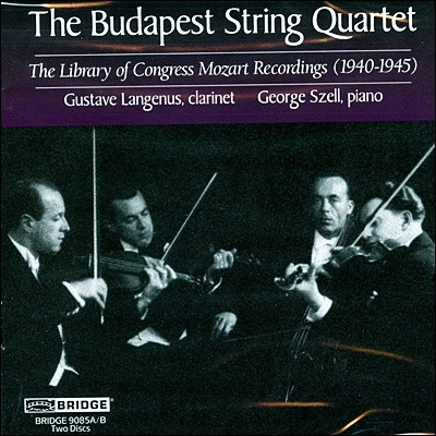 Budapest String Quartet 모차르트: 클라리넷 5중주, 피아노 4중주 외 - 부다페스트 사중주단 (Mozart: Clarinet Quintet, Piano Quartet)