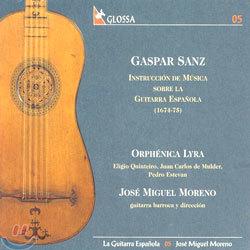 Gaspar Sanz : Instruccion De Musica : Orphenica LyraㆍJose Miguel Moreno