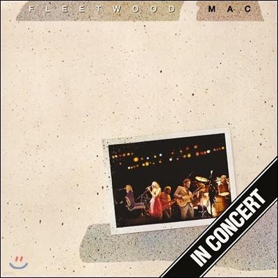 Fleetwood Mac (플릿우드 맥) - In Concert [3LP Deluxe Edition]