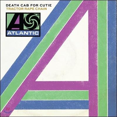 Death Cab For Cutie (데스 캡 포 큐티) - Tractor Rape Chain (Record Store Day Exclusive) [7인치 LP]