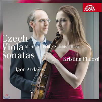 Kristina Fialova 체코 비올라 소나타 - 마르티누 / 후사 / 칼라비스 / 펠트 (Czech Viola Sonatas - Martinu, Feld, Kalabis, Husa)