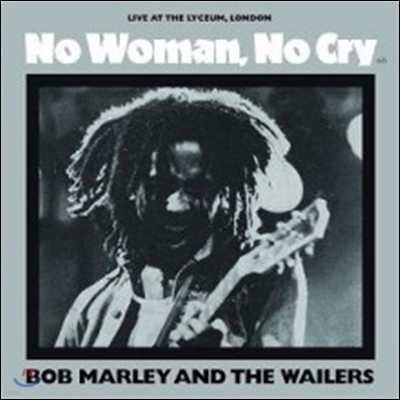 Bob Marley & The Wailers (밥 말리 앤 더 웨일러스) - No Woman, No Cry: Live At The Lyceum, London [7인치 싱글 EP]