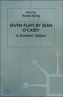Seven Plays by Sean O'casey