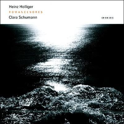 클라라 슈만 : 로망스 - 하인츠 홀리거