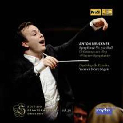 브루크너: 교향곡 3번 (Bruckner: Symphony No.3) - Yannick Nezet-Seguin