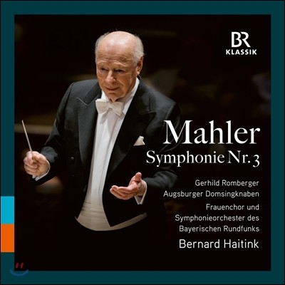 Bernard Haitink 말러: 교향곡 3번 (Mahler: Symphony No. 3) 베르나르트 하이팅크, 바이에른 방송교향악단